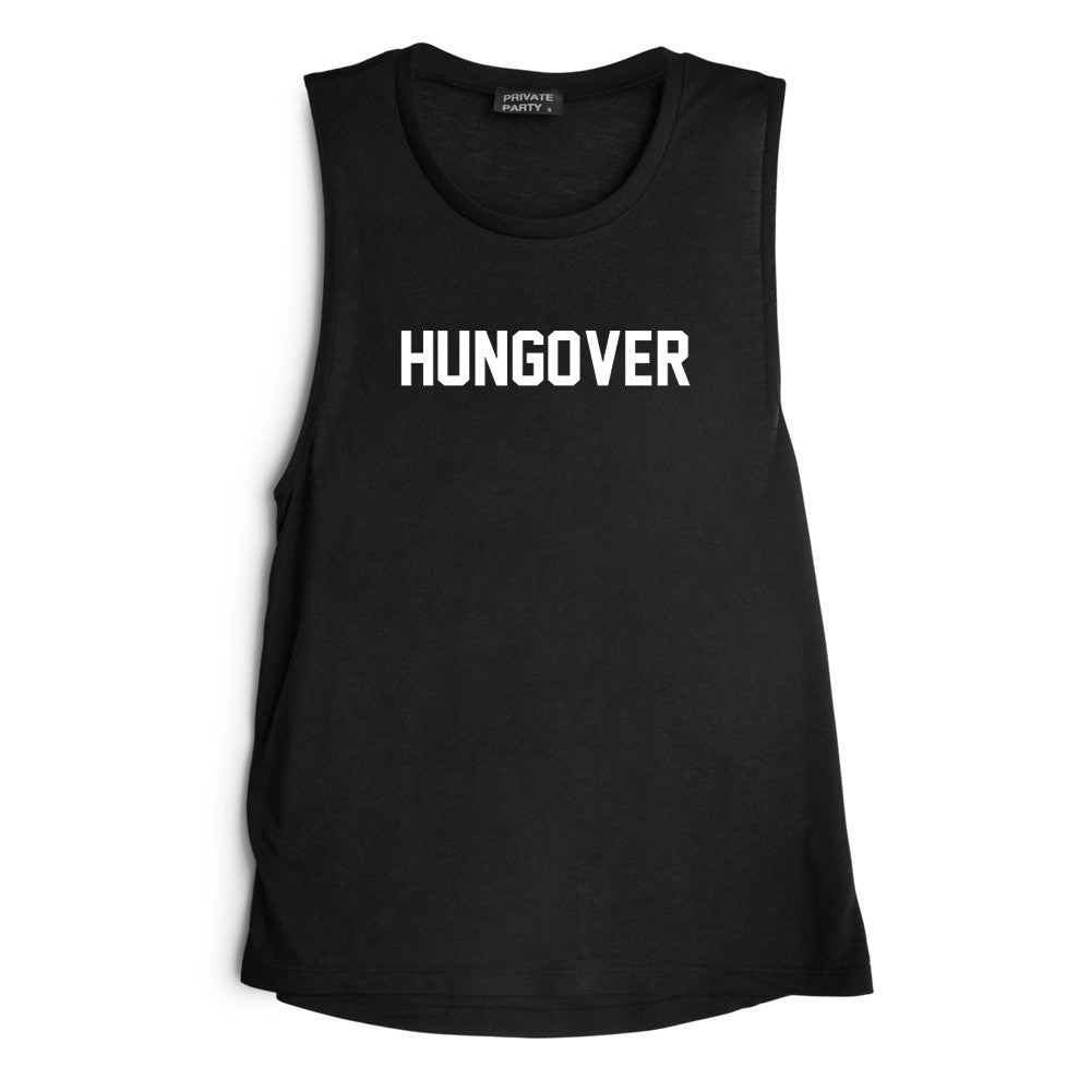 HUNGOVER [MUSCLE TANK]