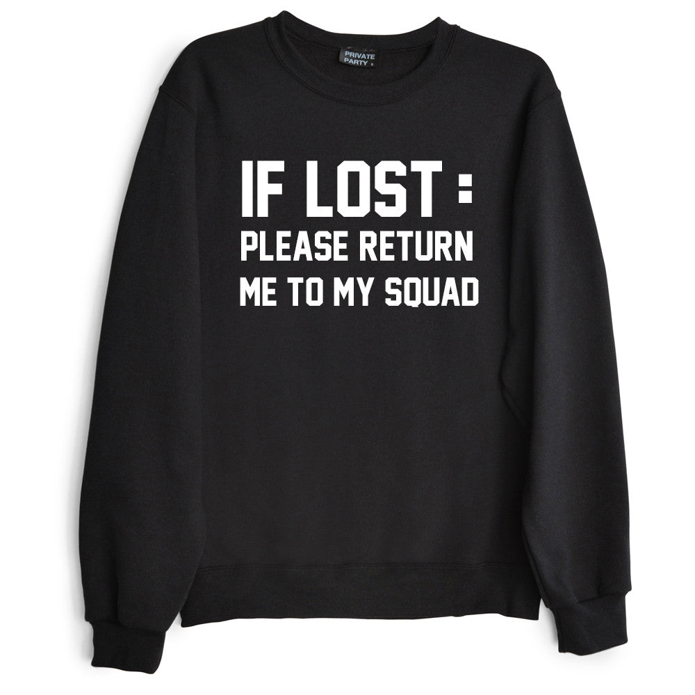 IF LOST: PLEASE RETURN ME TO MY SQUAD
