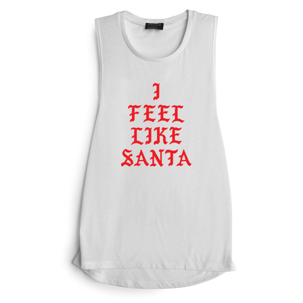 I FEEL LIKE SANTA [ RED TEXT // MUSCLE TANK]