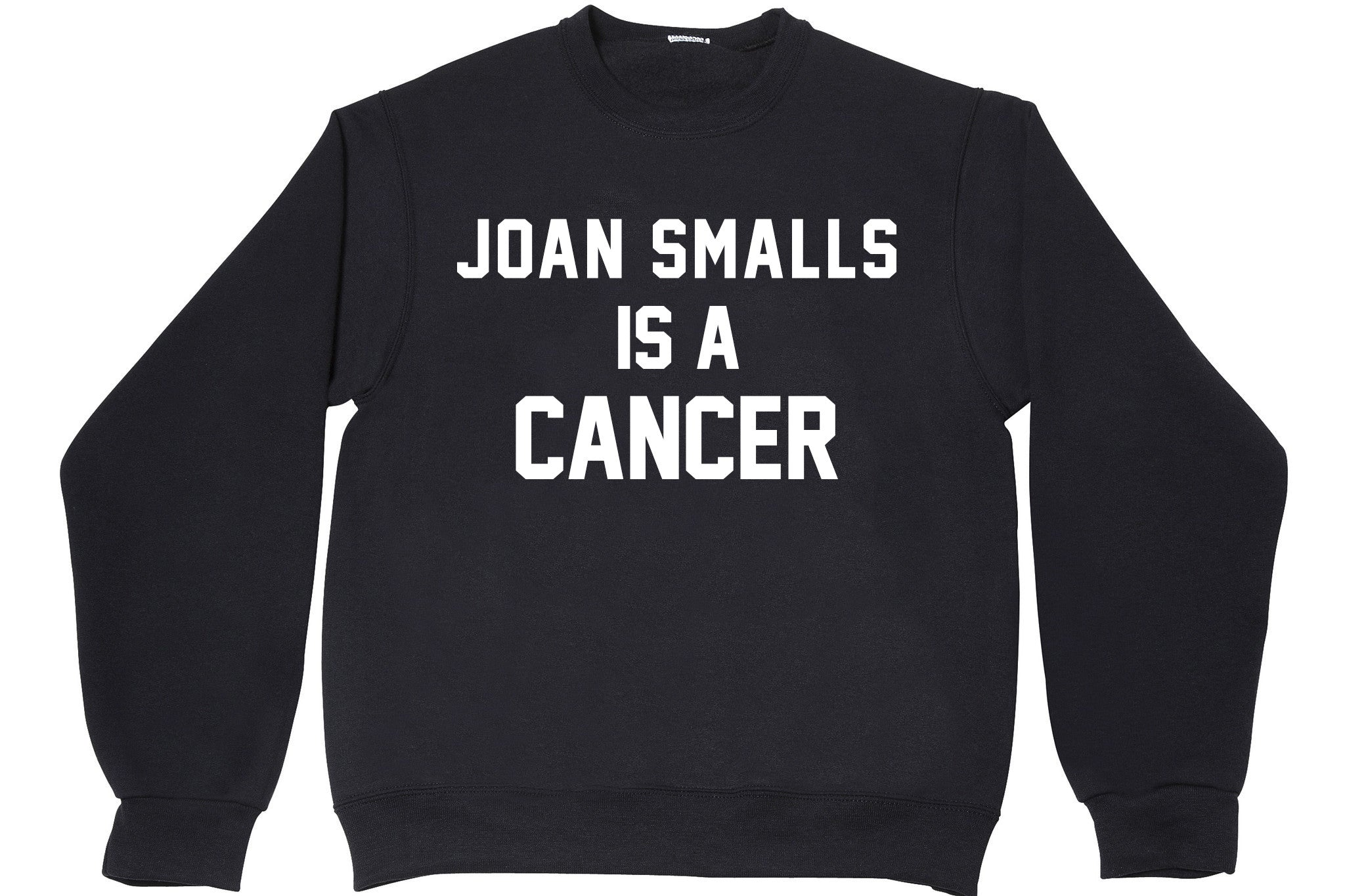 JOAN SMALLS IS A CANCER
