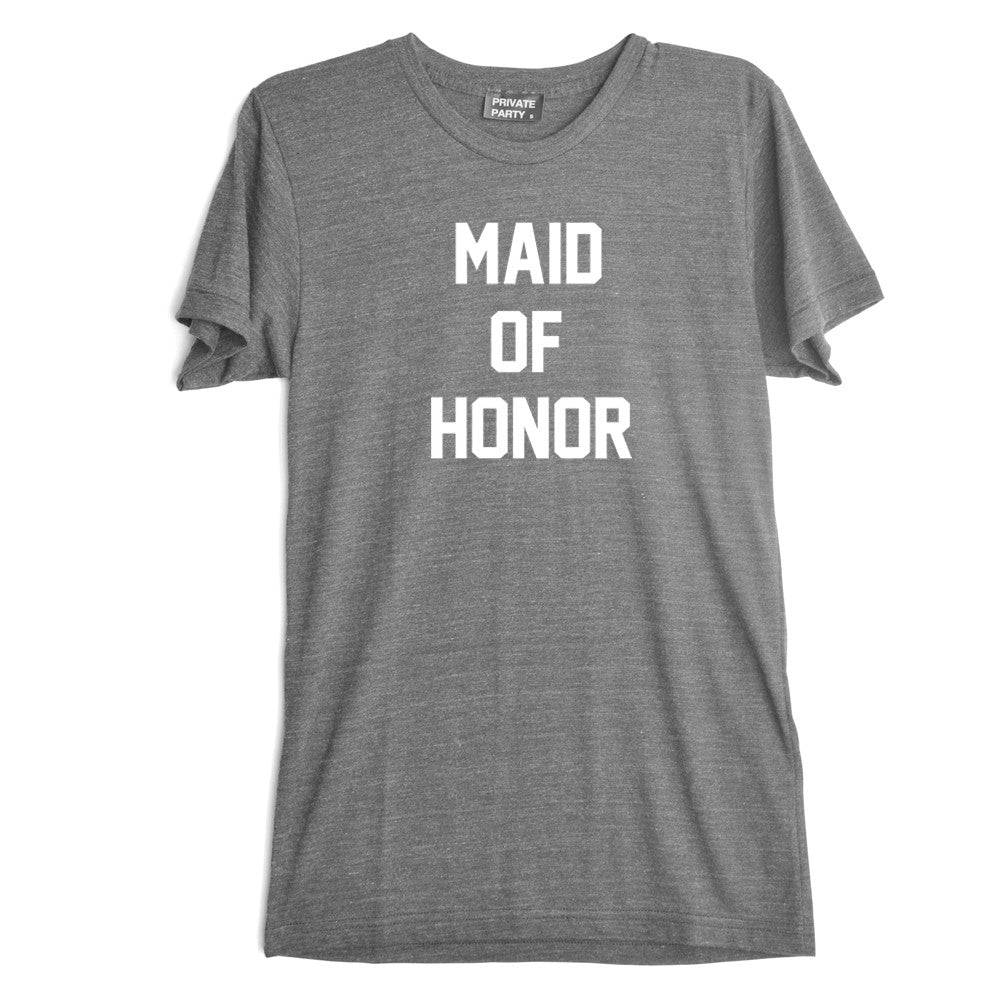 MAID OF HONOR [TEE]