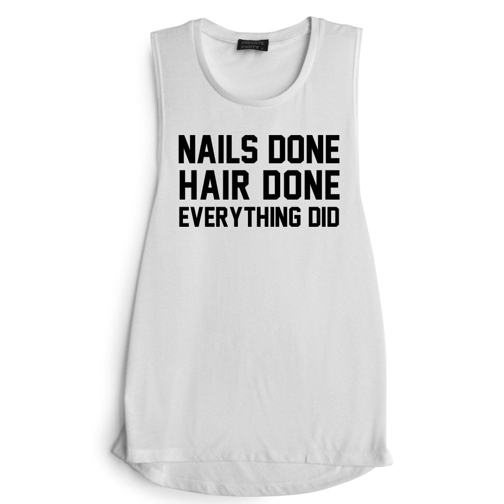 NAILS DONE HAIR DONE EVERYTHING DID [MUSCLE TANK]
