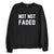 NOT NOT FADED [SWEATSHIRT]