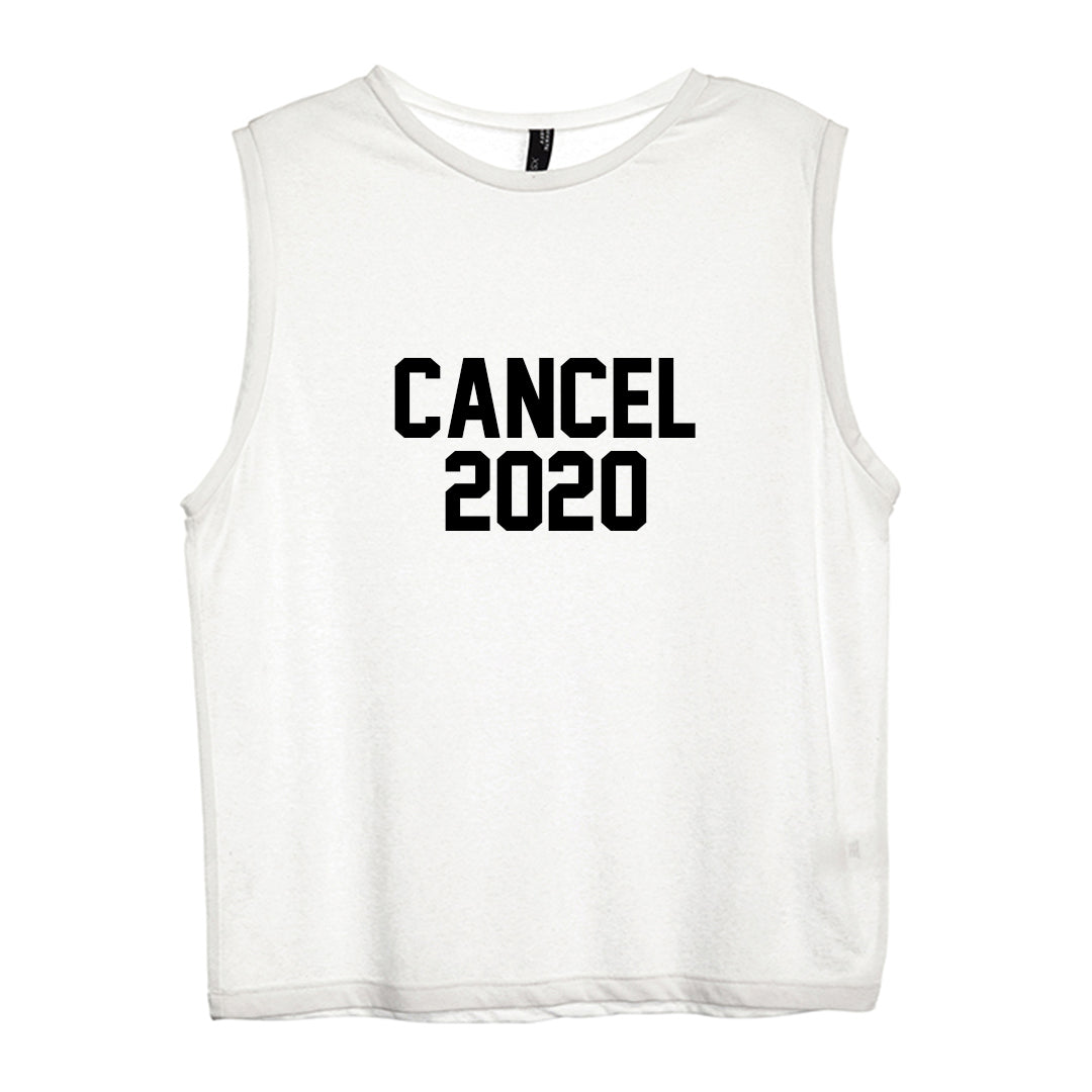 CANCEL 2020 [WOMEN'S MUSCLE TANK]
