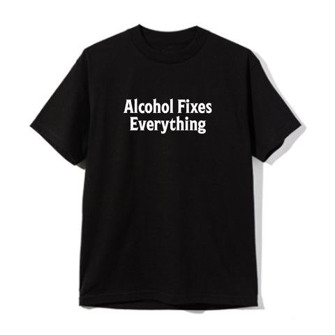 ALCOHOL FIXES EVERYTHING [UNISEX TEE]