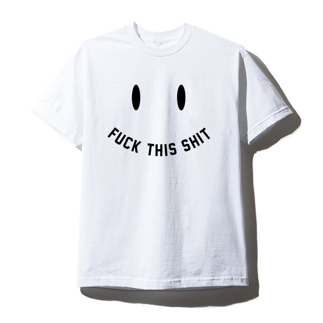 FUCK THIS SHIT [UNISEX TEE]
