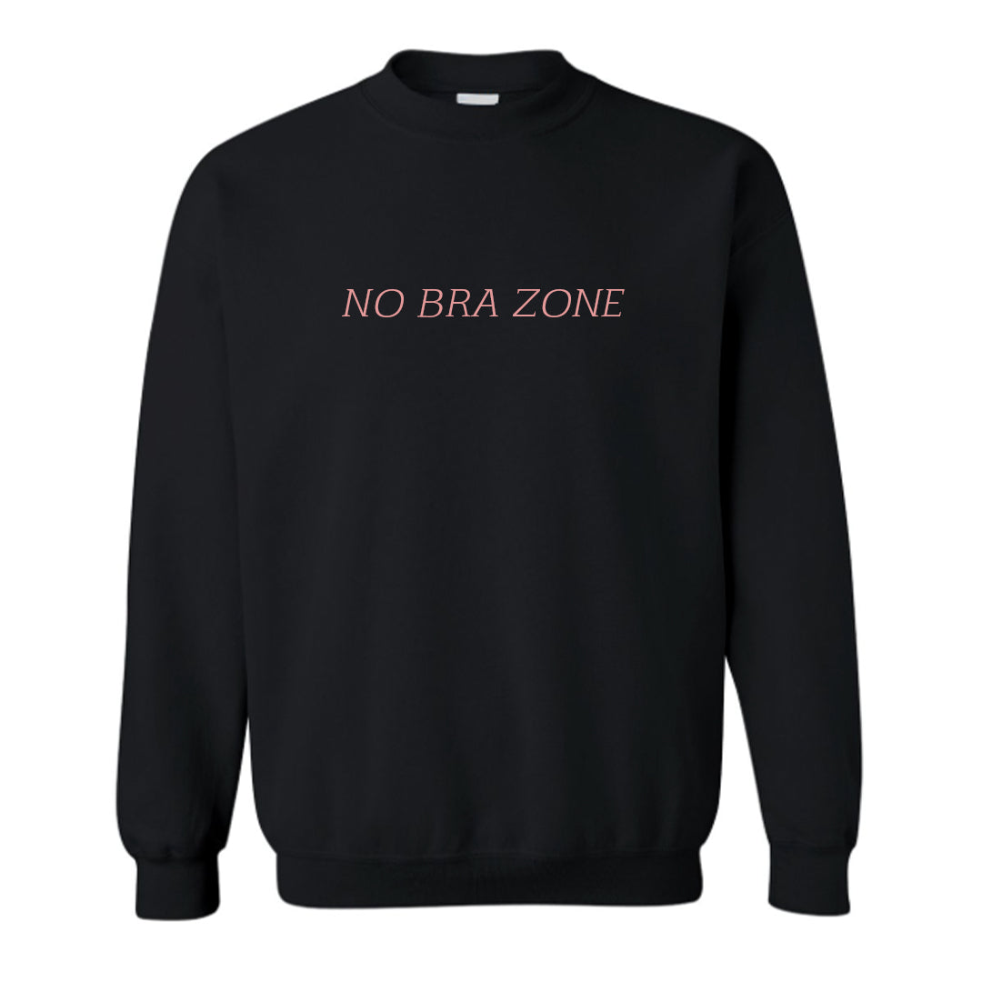 NO BRA ZONE [UNISEX CREWNECK SWEATSHIRT]