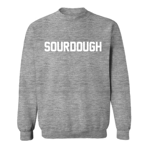 SOURDOUGH [UNISEX CREWNECK SWEATSHIRT]