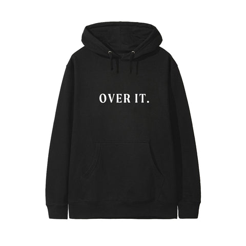 OVER IT. [HOODIE]