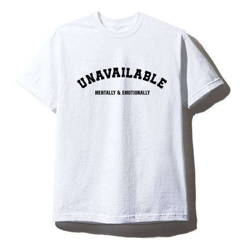 UNAVAILABLE MENTALLY & EMOTIONALLY [UNISEX TEE]