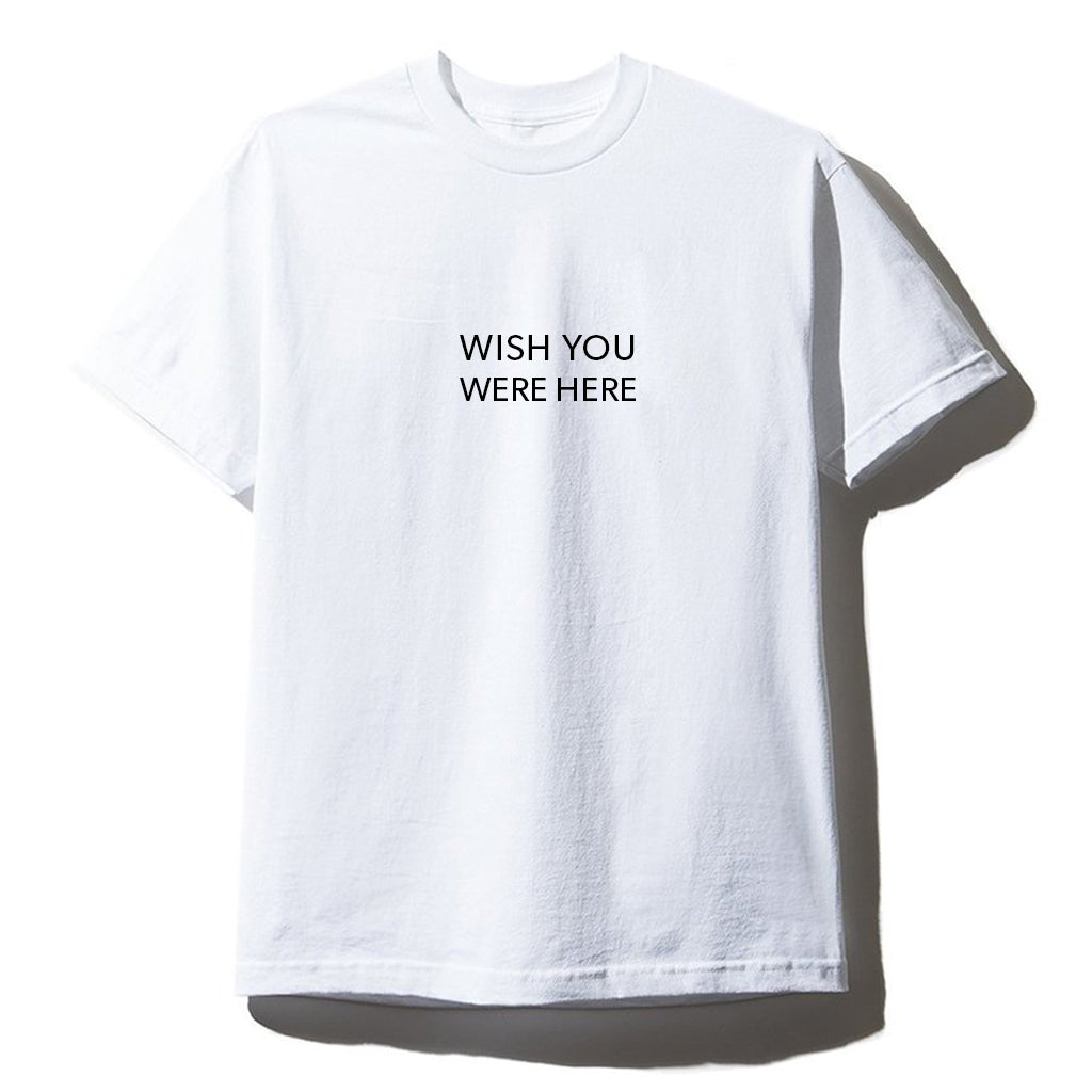 WISH YOU WERE HERE [UNISEX TEE]