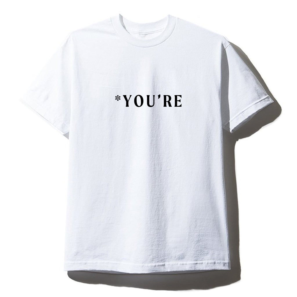 *YOU'RE [UNISEX TEE]