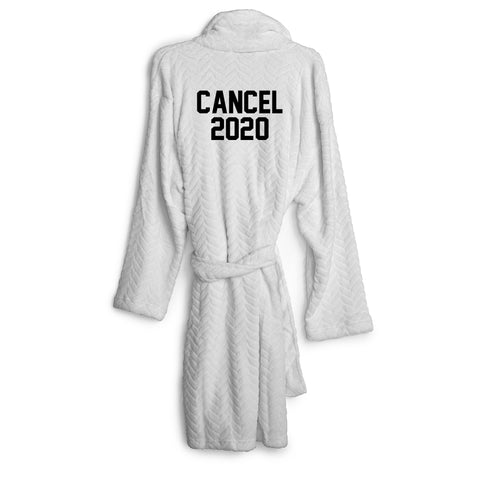 CANCEL 2020 [ ROBE]