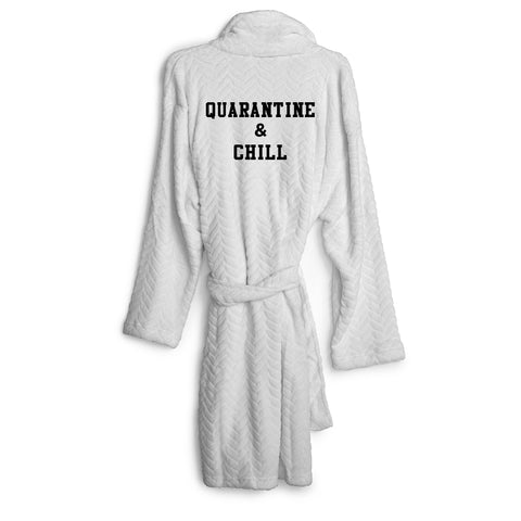 QUARANTINE & CHILL [ ROBE]