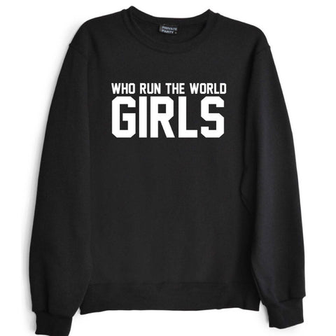 WHO RUN THE WORLD GIRLS