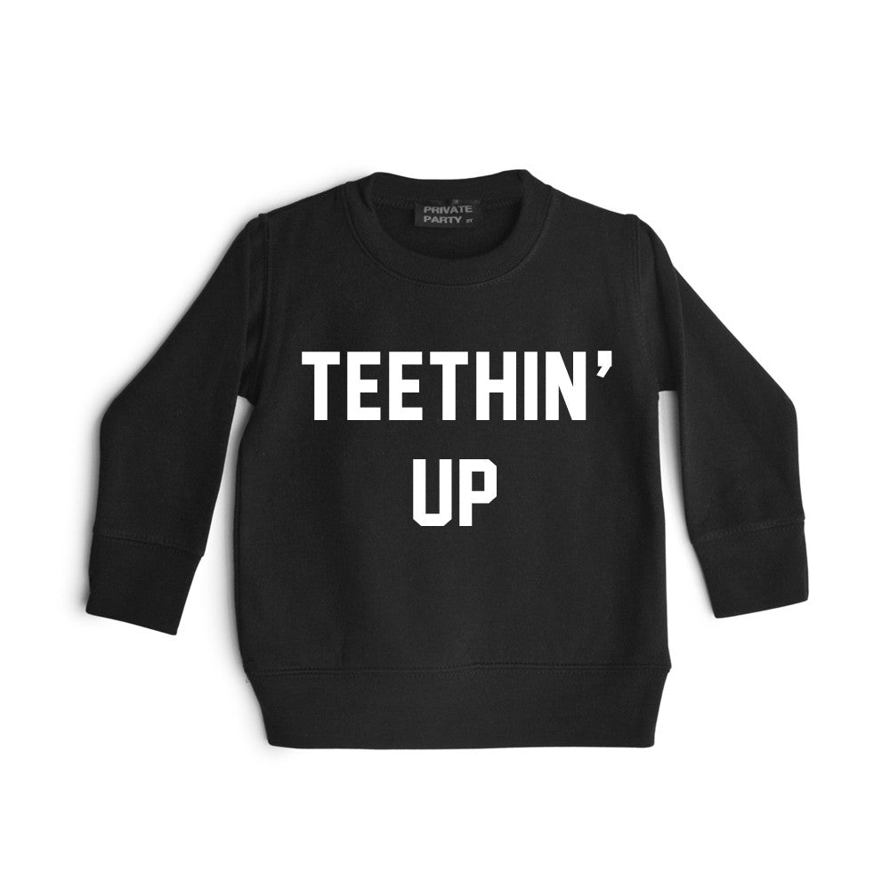 TEETHIN' UP [TODDLER SWEATSHIRT]
