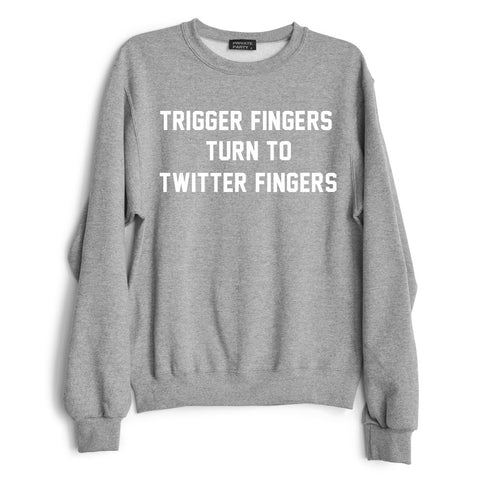 TRIGGER FINGERS TURN TO TWITTER FINGERS
