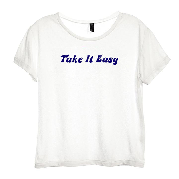 TAKE IT EASY [DISTRESSED WOMEN'S 'BABY TEE']