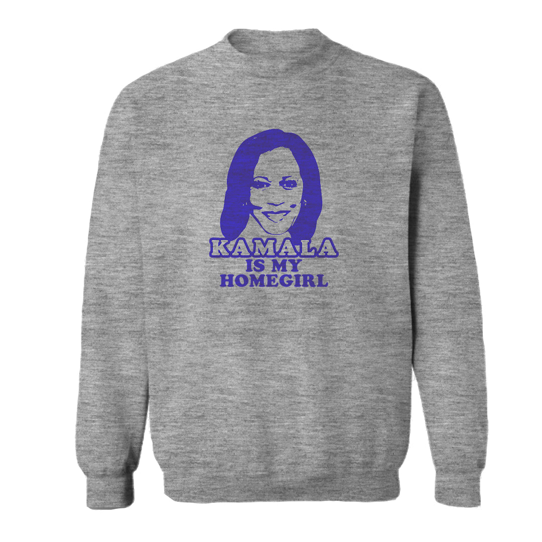 KAMALA IS MY HOMEGIRL [UNISEX CREWNECK SWEATSHIRT]
