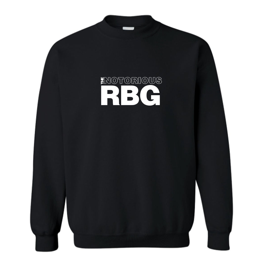 THE NOTORIOUS RBG [UNISEX CREWNECK SWEATSHIRT]
