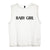 BABY GIRL [WOMEN'S MUSCLE TANK]