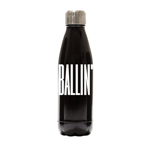 BALLIN' [WATER BOTTLE]