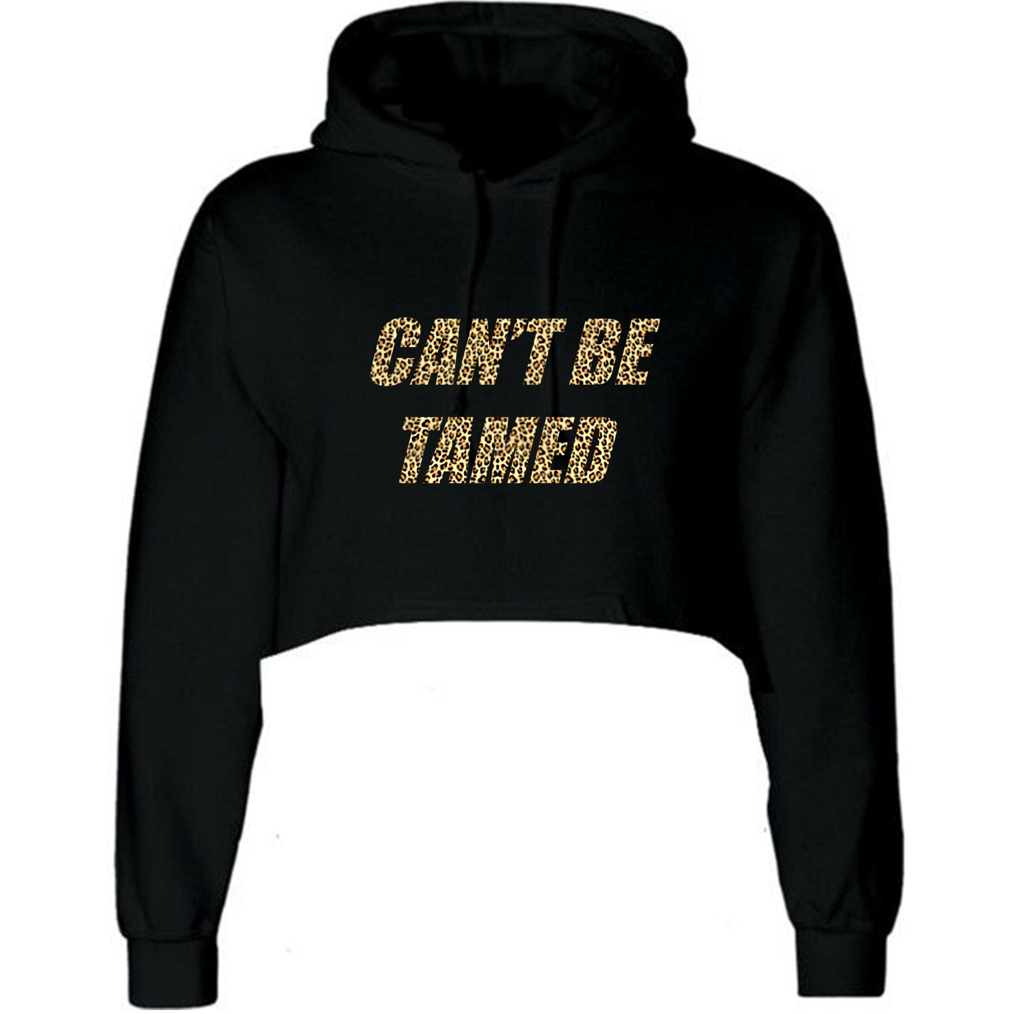CAN'T BE TAMED W/ CHEETAH TEXT [WOMEN'S CROP HOODIE SWEATSHIRT]