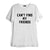CAN'T FIND MY FRIENDS [TEE]