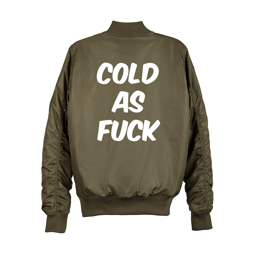 COLD AS FUCK BOMBER [UNISEX]