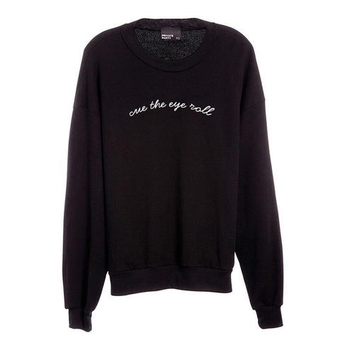CUE THE EYE ROLL [UNISEX CREWNECK SWEATSHIRT]