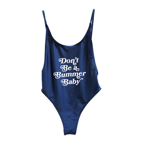 DON'T BE A BUMMER BABY [BALI SWIMSUIT]