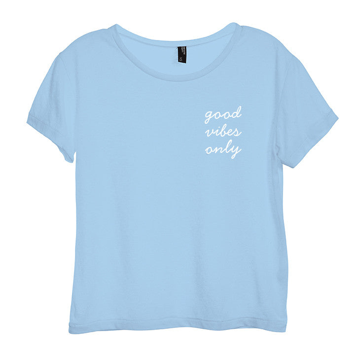GOOD VIBES ONLY [DISTRESSED WOMEN'S 'BABY TEE']