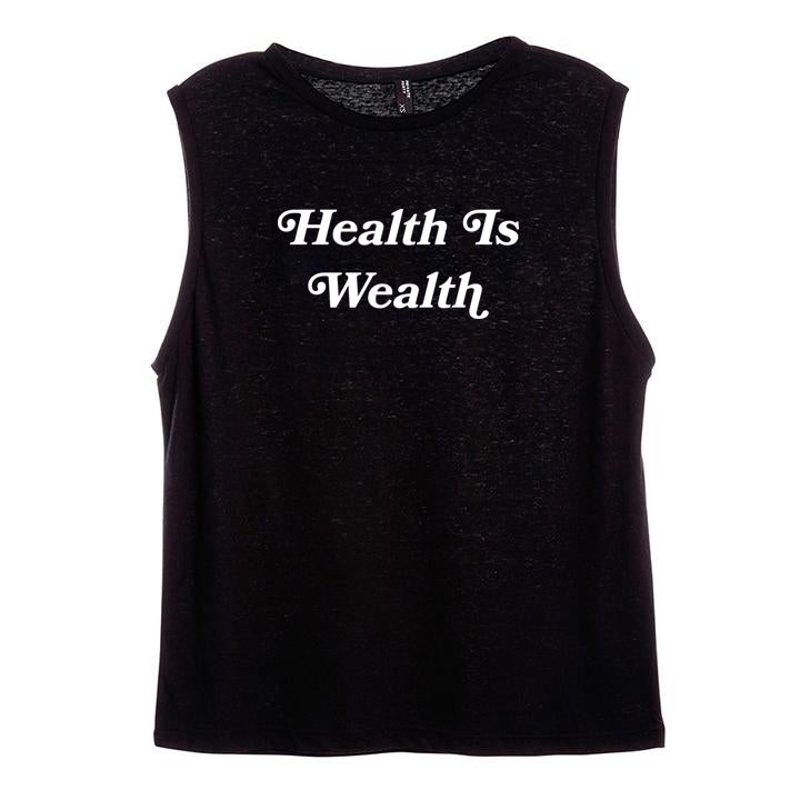 HEALTH IS WEALTH [WOMEN'S MUSCLE TANK]