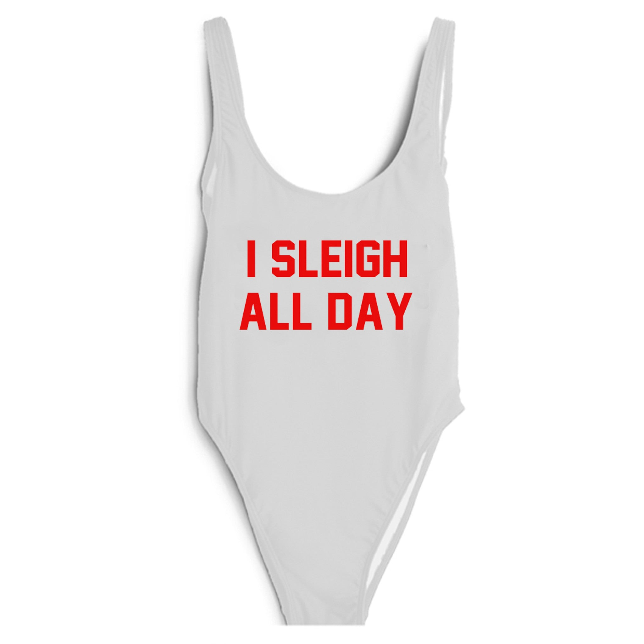 I SLEIGH ALL DAY [RED TEXT // SWIMSUIT]