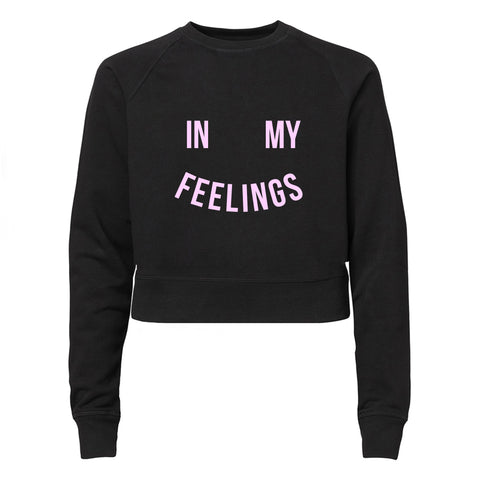 IN MY FEELINGS [WOMEN'S RAGLAN CROP CREWNECK SWEATSHIRT]
