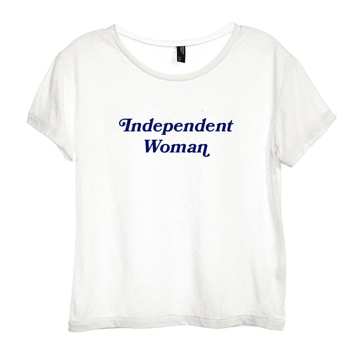 INDEPENDENT WOMAN [DISTRESSED WOMEN'S 'BABY TEE']