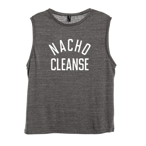 NACHO CLEANSE [WOMEN'S MUSCLE TANK]