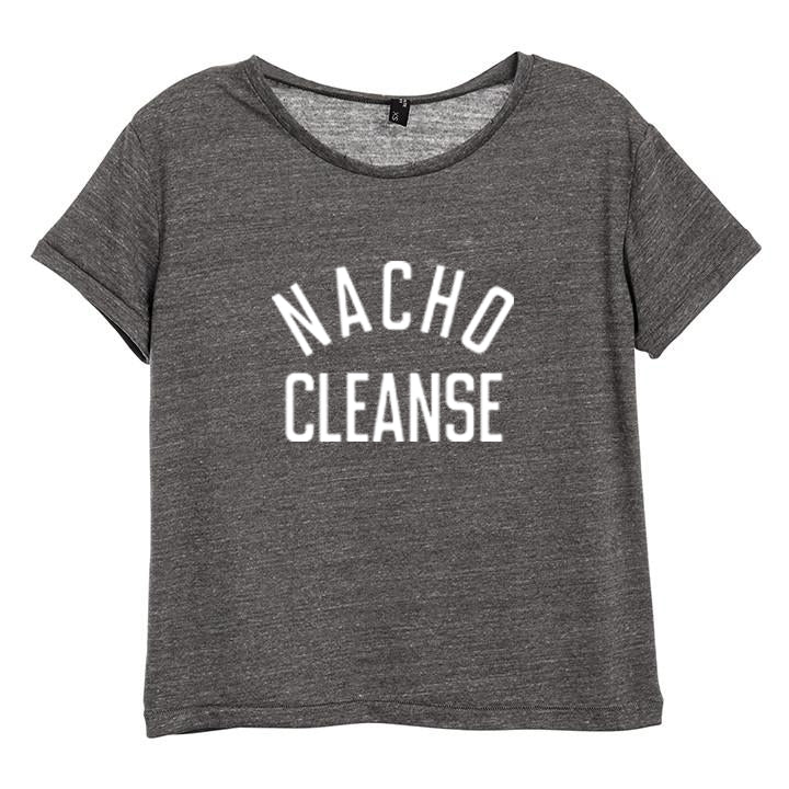 NACHO CLEANSE [DISTRESSED WOMEN'S 'BABY TEE']