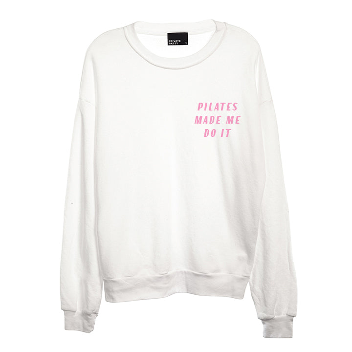 PILATES MADE ME DO IT [UNISEX CREWNECK SWEATSHIRT]
