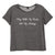 PLAY WITH MY BOOBS NOT MY FEELINGS [DISTRESSED WOMEN'S 'BABY TEE']