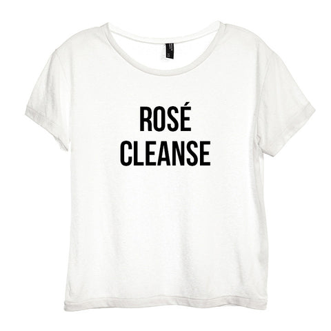 ROSÉ CLEANSE  [DISTRESSED WOMEN'S 'BABY TEE']
