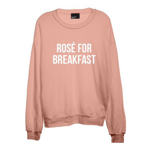 ROSÉ FOR BREAKFAST [UNISEX CREWNECK SWEATSHIRT]