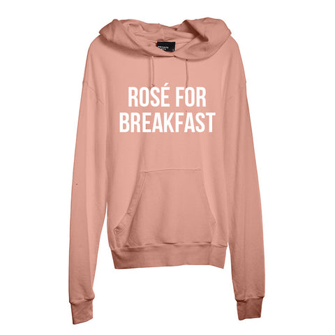 ROSÉ FOR BREAKFAST [UNISEX HOODIE]