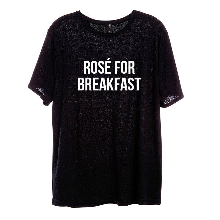 ROSÉ FOR BREAKFAST [UNISEX TEE]