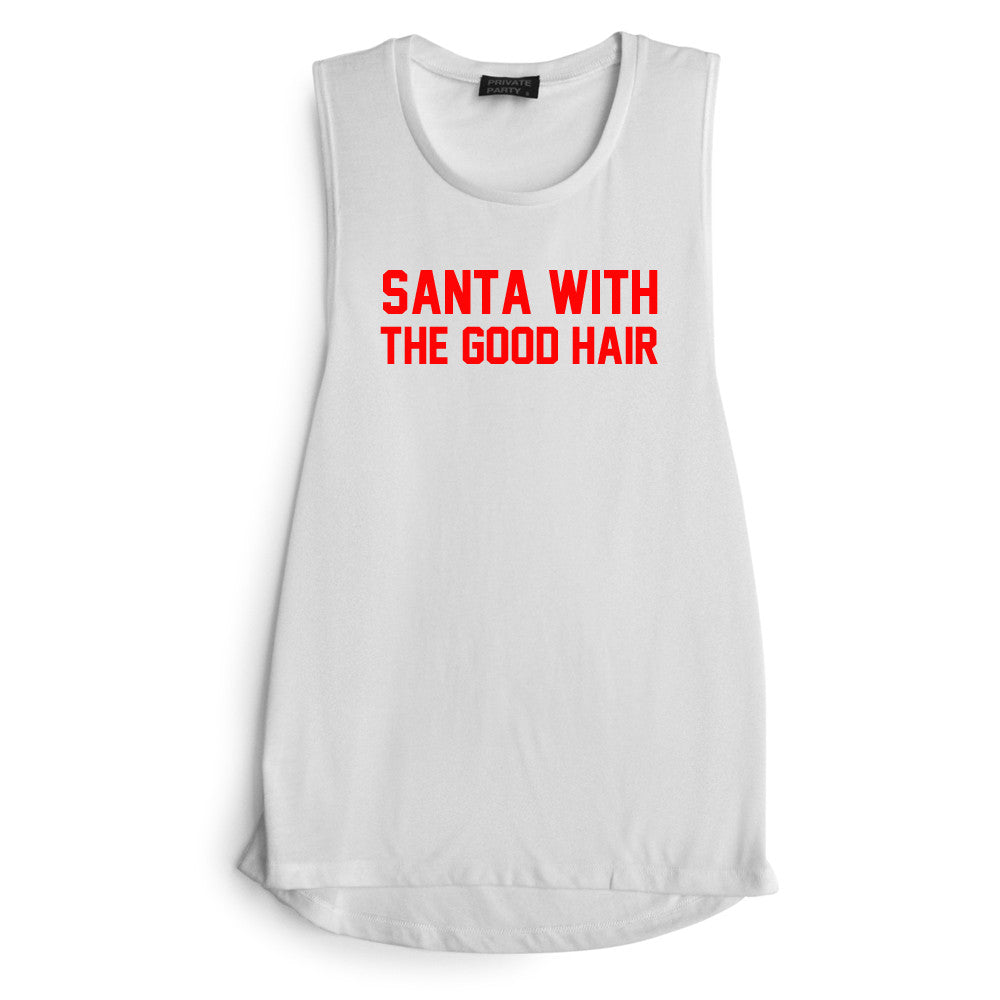 SANTA WITH THE GOOD HAIR [ RED TEXT // MUSCLE TANK]