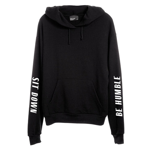 SIT DOWN BE HUMBLE [UNISEX HOODIE]