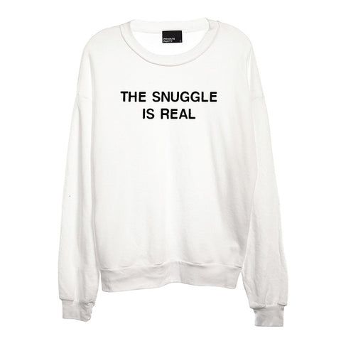 THE SNUGGLE IS REAL [UNISEX CREWNECK SWEATSHIRT]