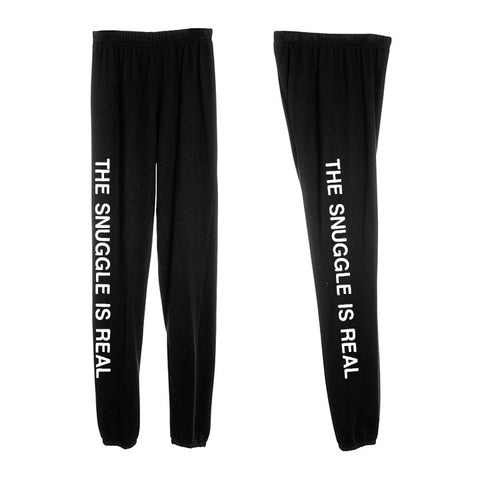 THE SNUGGLE IS REAL [WOMEN'S SWEATPANTS]