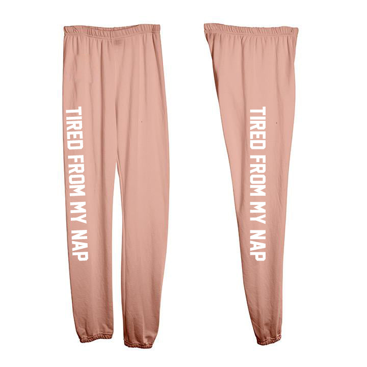 TIRED FROM MY NAP [WOMEN'S SWEATPANTS]
