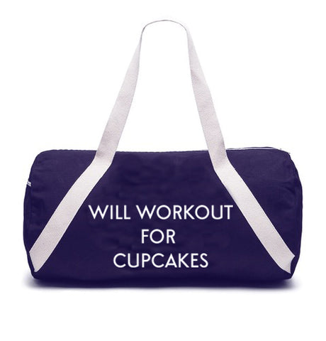 WILL WORKOUT FOR CUPCAKES [GYM BAG]